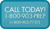 Call Today! 1-800-903-PREP (1-800-903-7737)